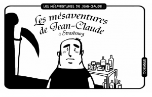Les mésaventures de Jean-Claude…