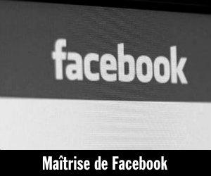 Maîtrise de Facebook