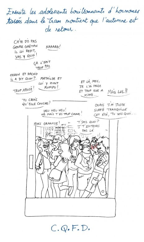 Le retour des ados dans le tram, c'est... (Dessin Emilie Ruffier)