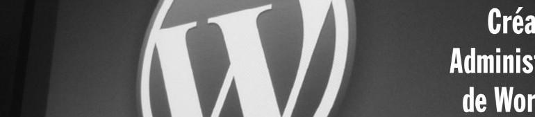 Formation – Création et administration de WordPress