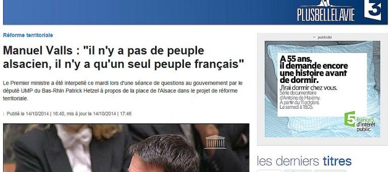 Manuel Valls : «Il n'y a pas de peuple alsacien, il n'y a qu'un seul peuple français»