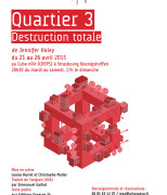 Quartier 3 - Destruction Totale (© ARTUS)