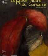 La Rose Noire du Corsaire (© Les Lanternes Public)