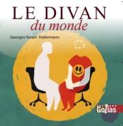 Le Divan du Monde, de Georges Federmann : un témoignage sur 30 ans de pratique psychiatrique. (Editions Golias).