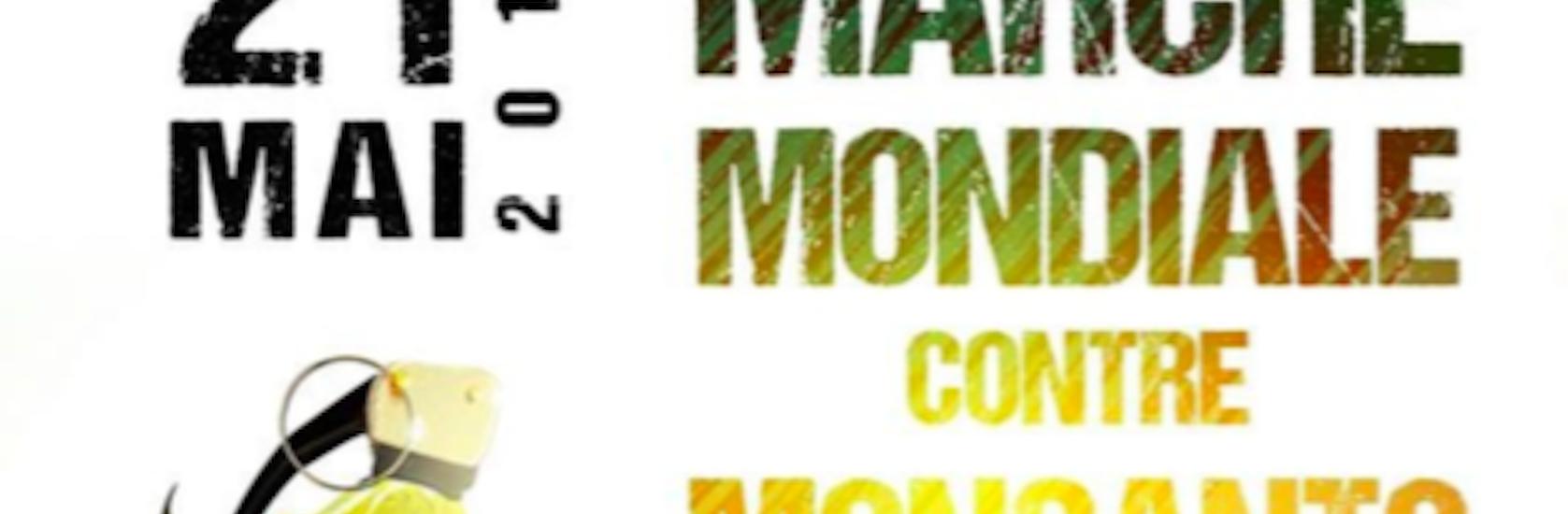 Annulation de la Marche contre les OGM et les pesticides Monsanto samedi