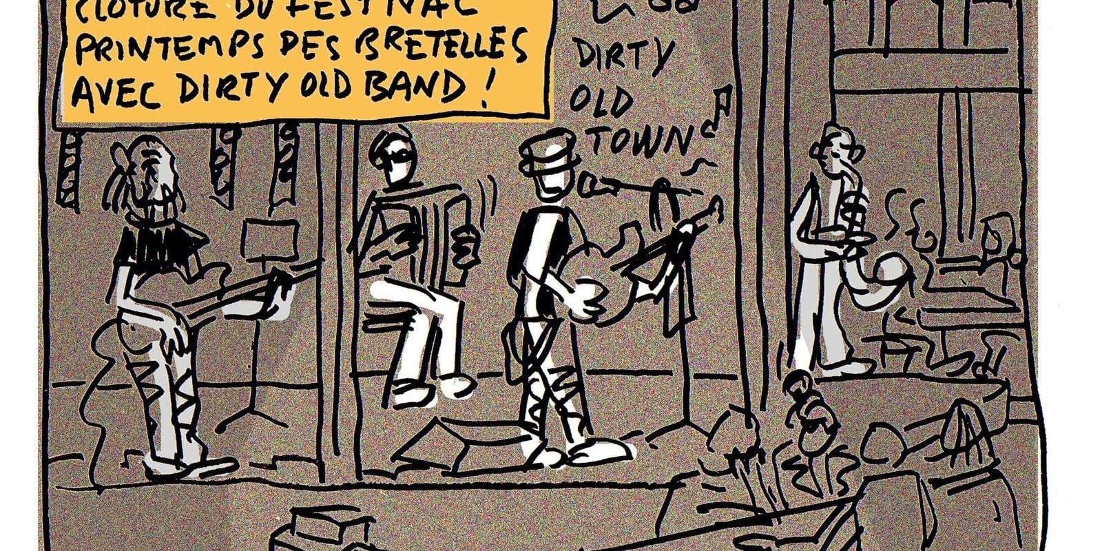 À la clôture du Printemps des Bretelles avec Dirty Old Band…