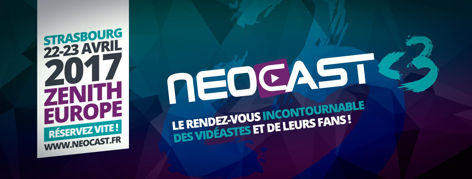 Le salon des vidéastes, la NeoCast 3 est annulée