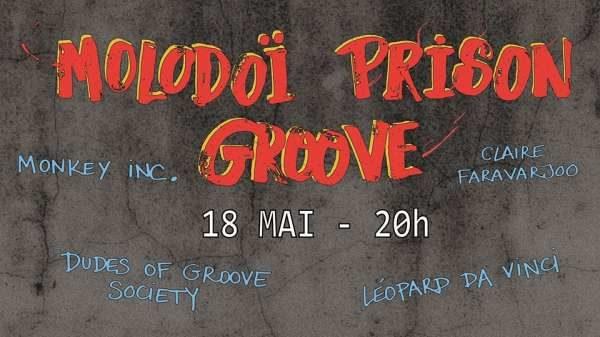 Le Molodoï Prison Groove promet une affiche 100% dansante vendredi soir
